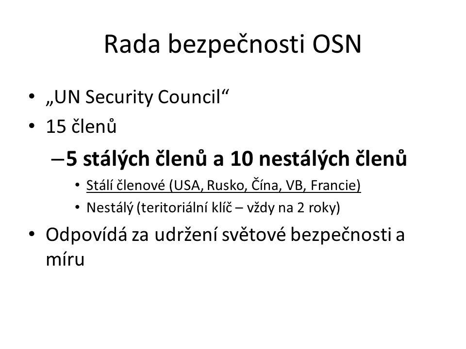 Rada bezpečnosti OSN 5 stálých členů a 10 nestálých členů