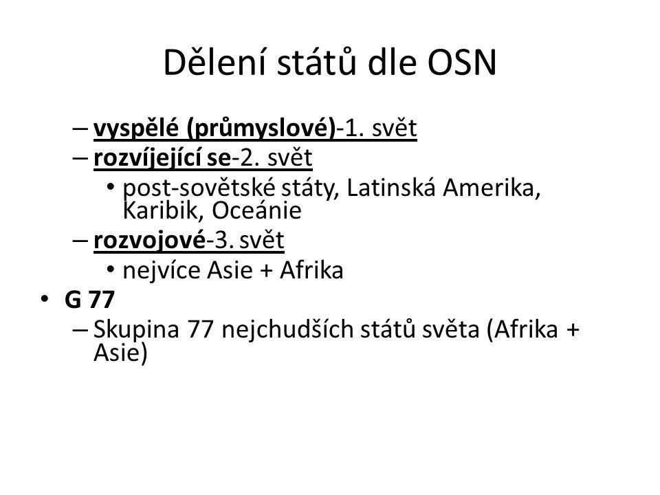 Dělení států dle OSN vyspělé (průmyslové)-1. svět