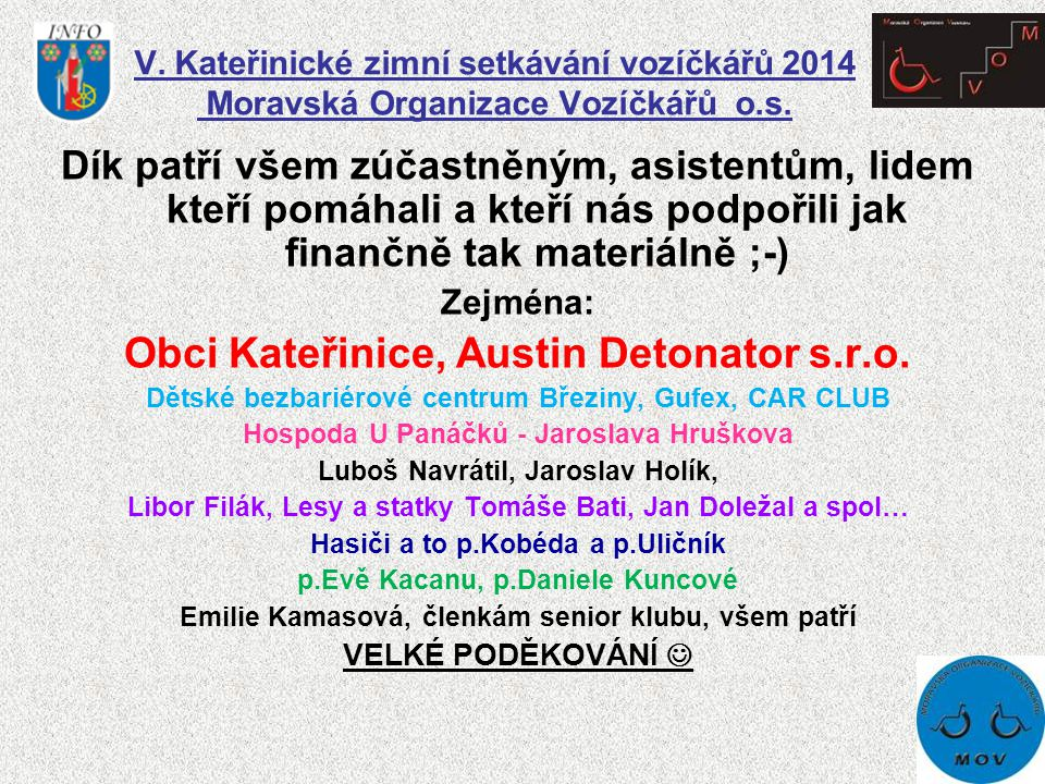 Obci Kateřinice, Austin Detonator s.r.o.