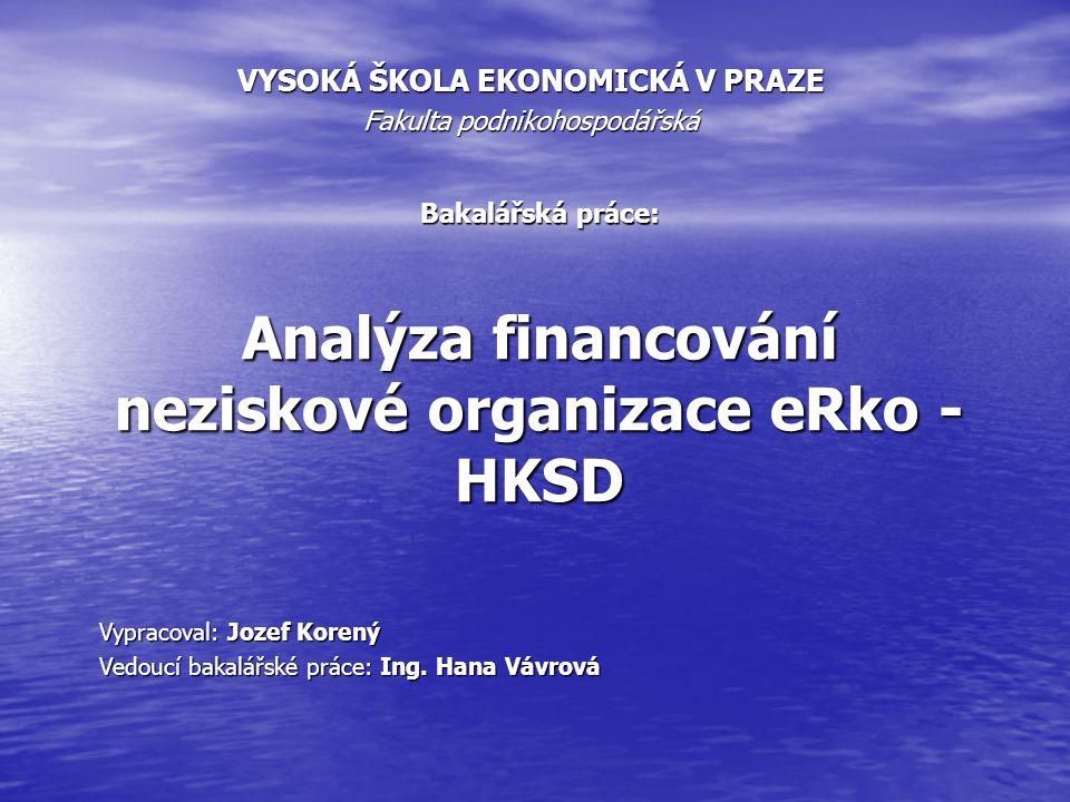Bakalářská práce: Analýza financování neziskové organizace eRko - HKSD