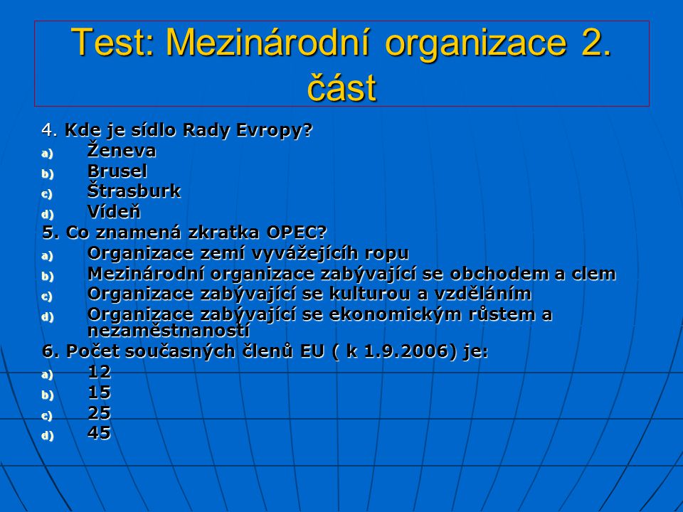 Test: Mezinárodní organizace 2. část