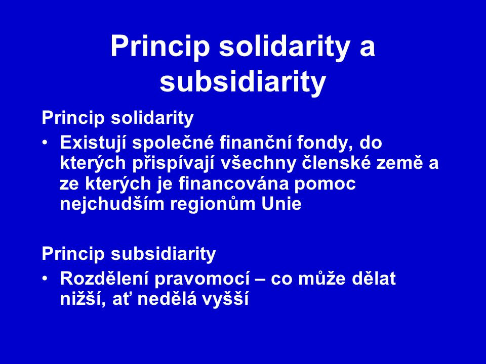 Princip solidarity a subsidiarity