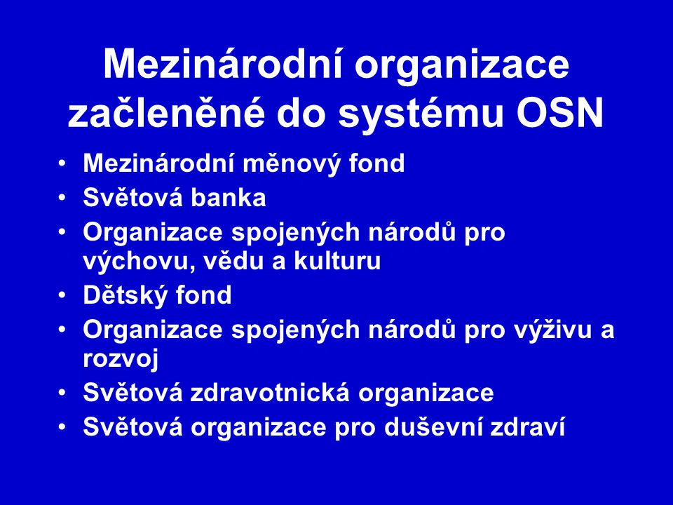 Mezinárodní organizace začleněné do systému OSN