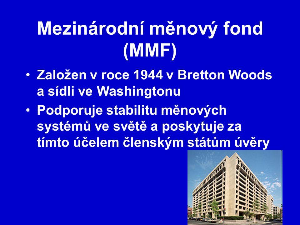 Mezinárodní měnový fond (MMF)