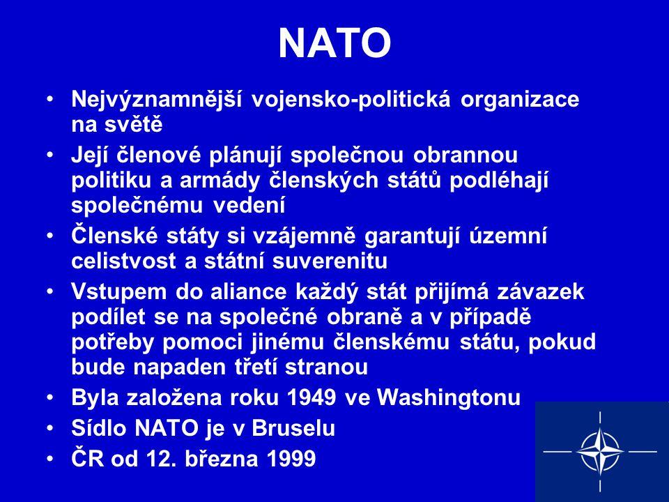NATO Nejvýznamnější vojensko-politická organizace na světě