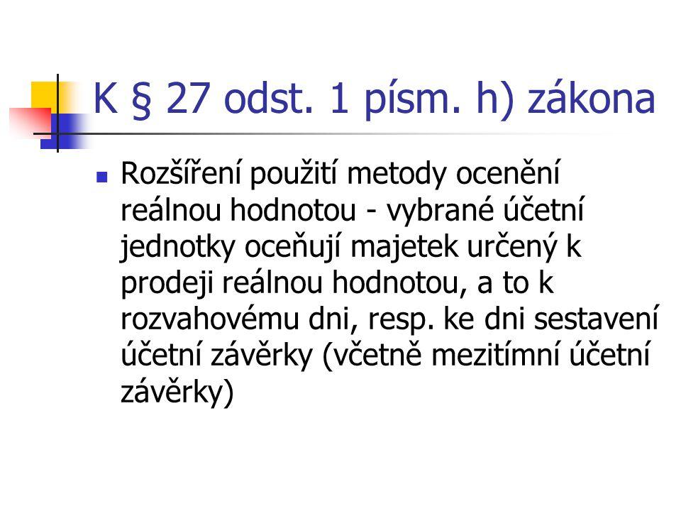 K § 27 odst. 1 písm. h) zákona