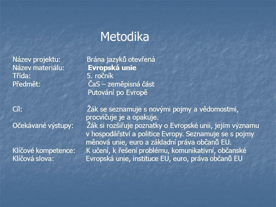 Metodika Název projektu: Brána jazyků otevřená