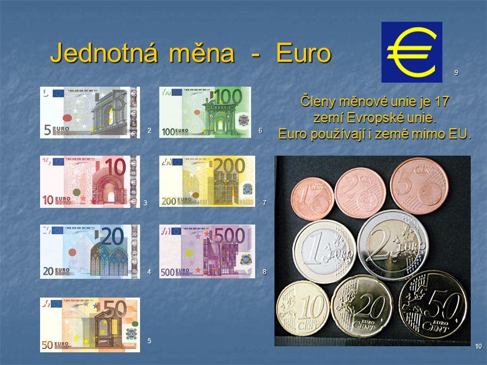 Euro používají i země mimo EU.