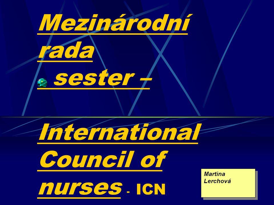 Mezinárodní rada sester – International Council of nurses - ICN