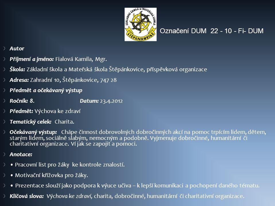 Označení DUM 22 - 10 - Fi- DUM Autor