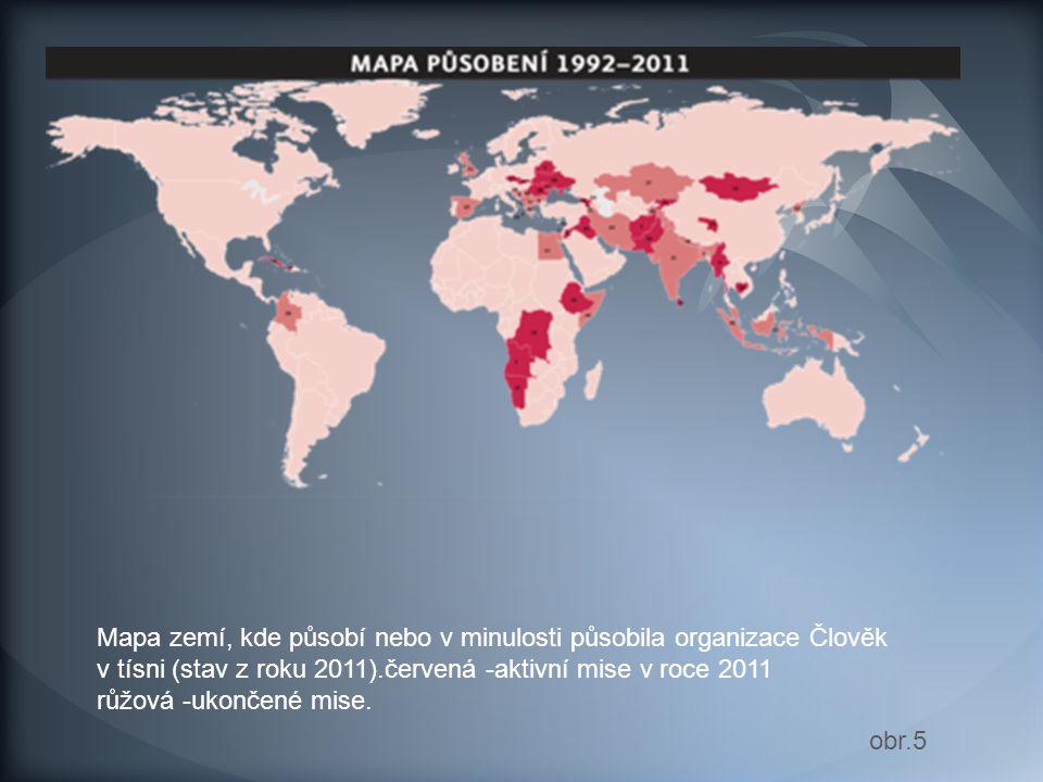 Mapa zemí, kde působí nebo v minulosti působila organizace Člověk v tísni (stav z roku 2011).červená -aktivní mise v roce 2011