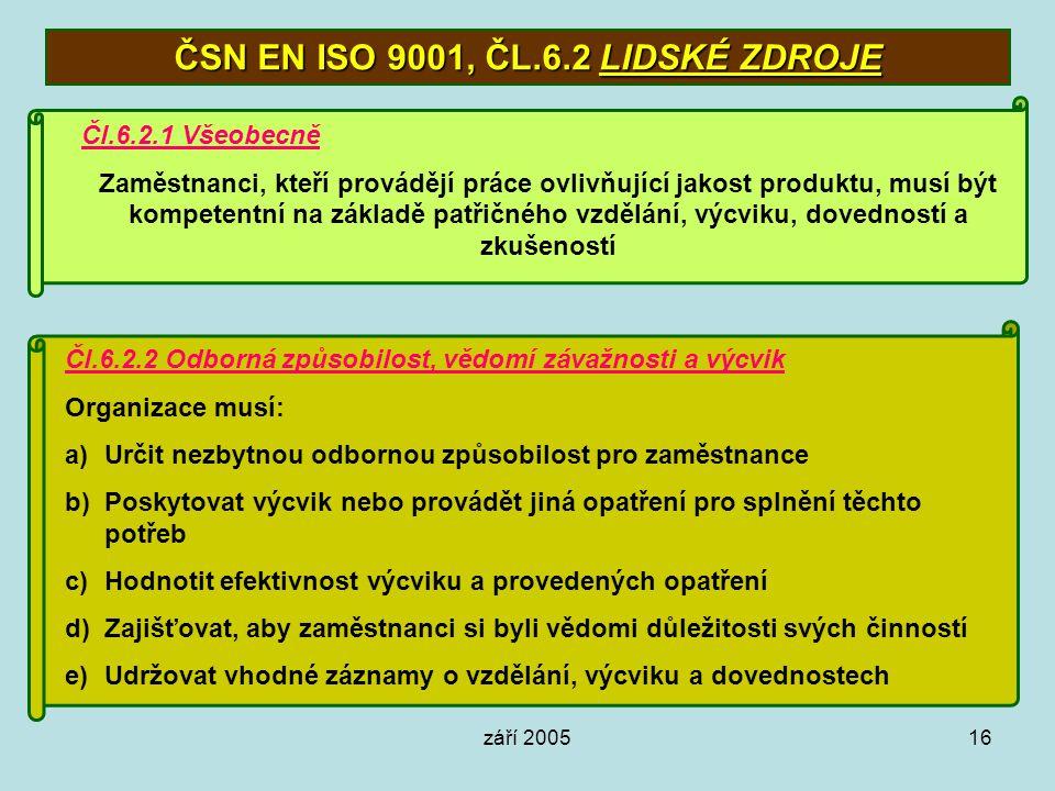 ČSN EN ISO 9001, ČL.6.2 LIDSKÉ ZDROJE
