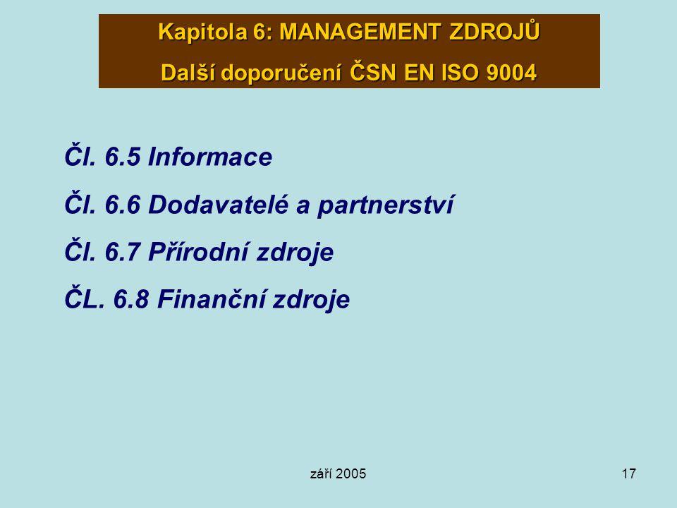 Kapitola 6: MANAGEMENT ZDROJŮ Další doporučení ČSN EN ISO 9004