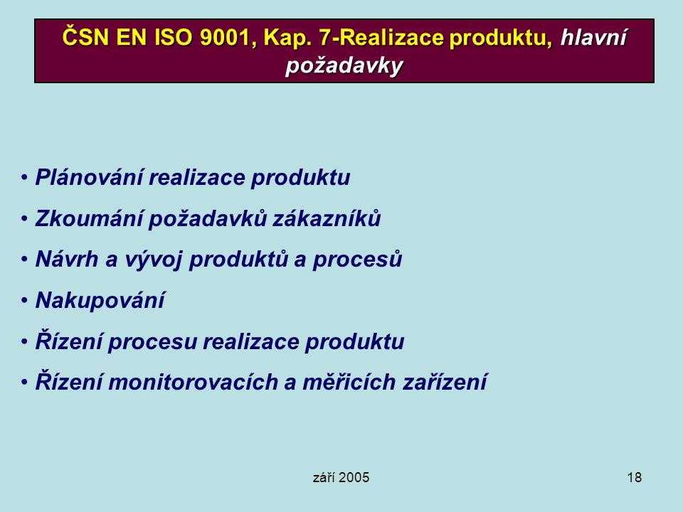 ČSN EN ISO 9001, Kap. 7-Realizace produktu, hlavní požadavky