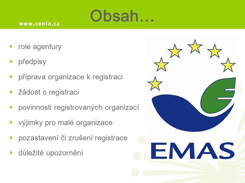 Obsah… role agentury předpisy příprava organizace k registraci