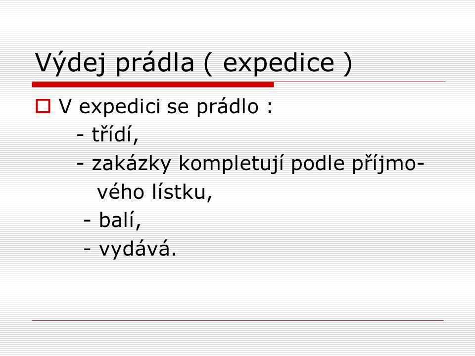 Výdej prádla ( expedice )