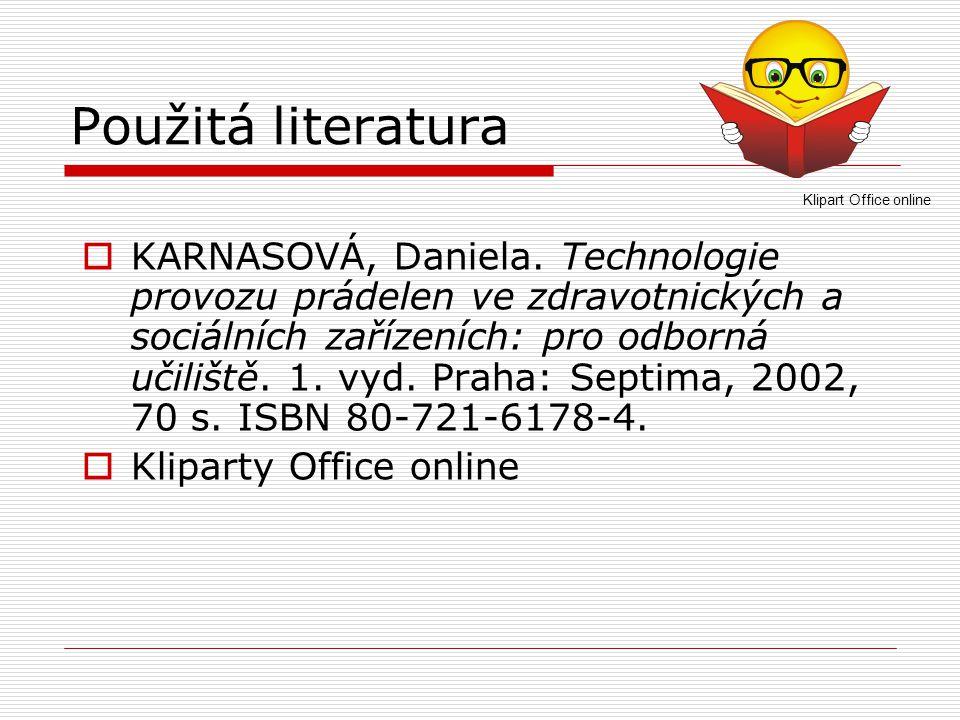 Použitá literatura Klipart Office online.