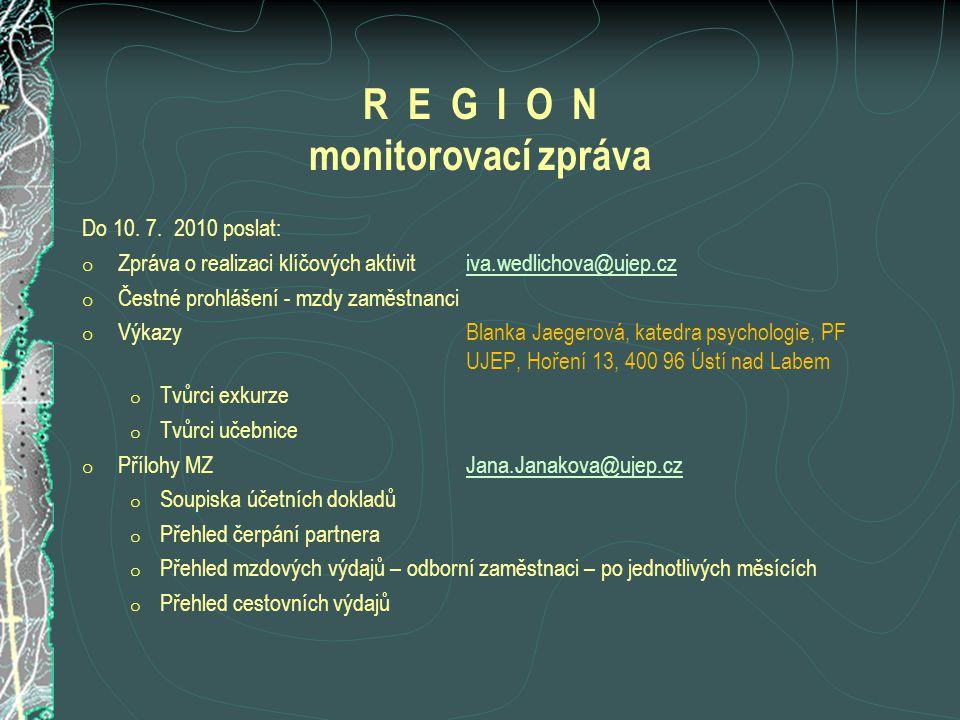 R E G I O N monitorovací zpráva