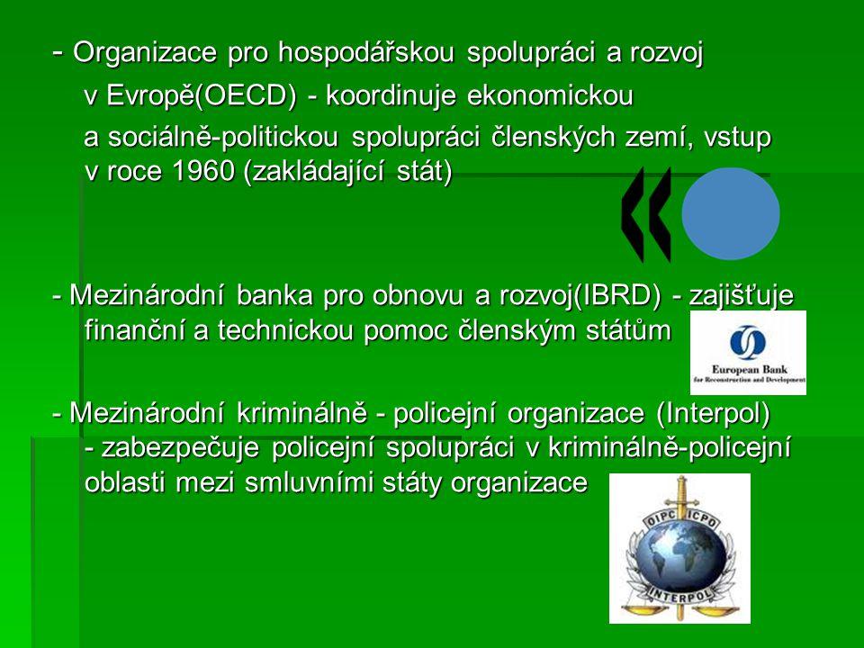 - Organizace pro hospodářskou spolupráci a rozvoj