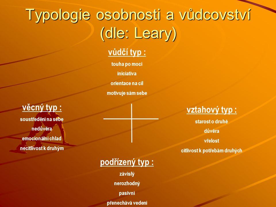 Typologie osobnosti a vůdcovství (dle: Leary)