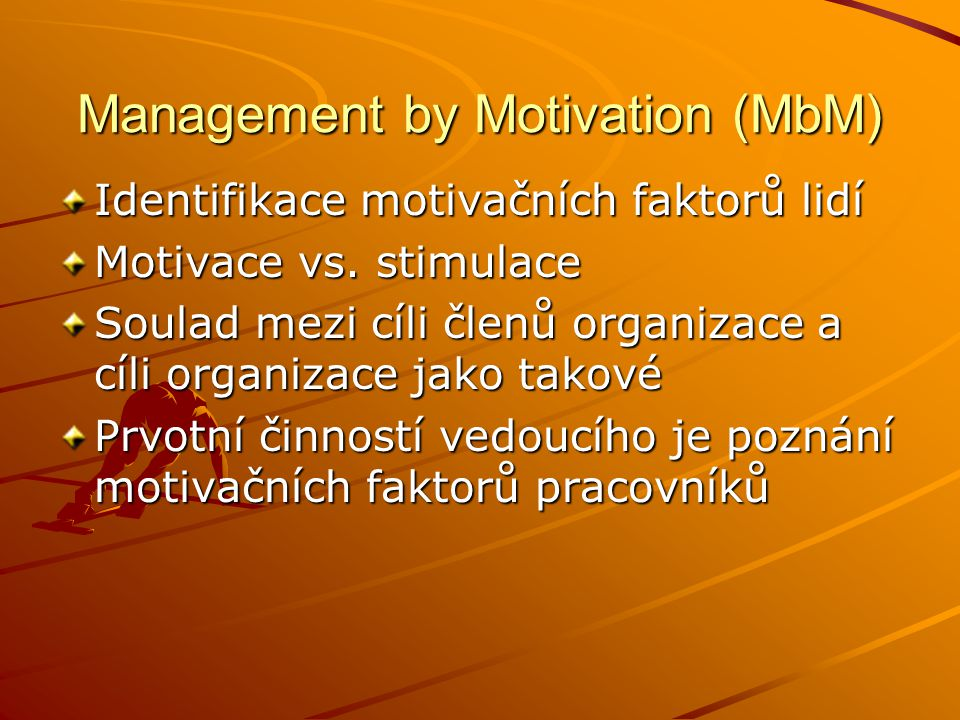 Management by Motivation (MbM)