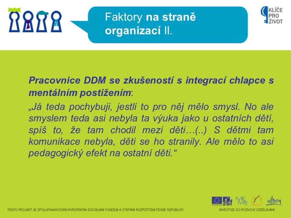 Faktory na straně organizací II.