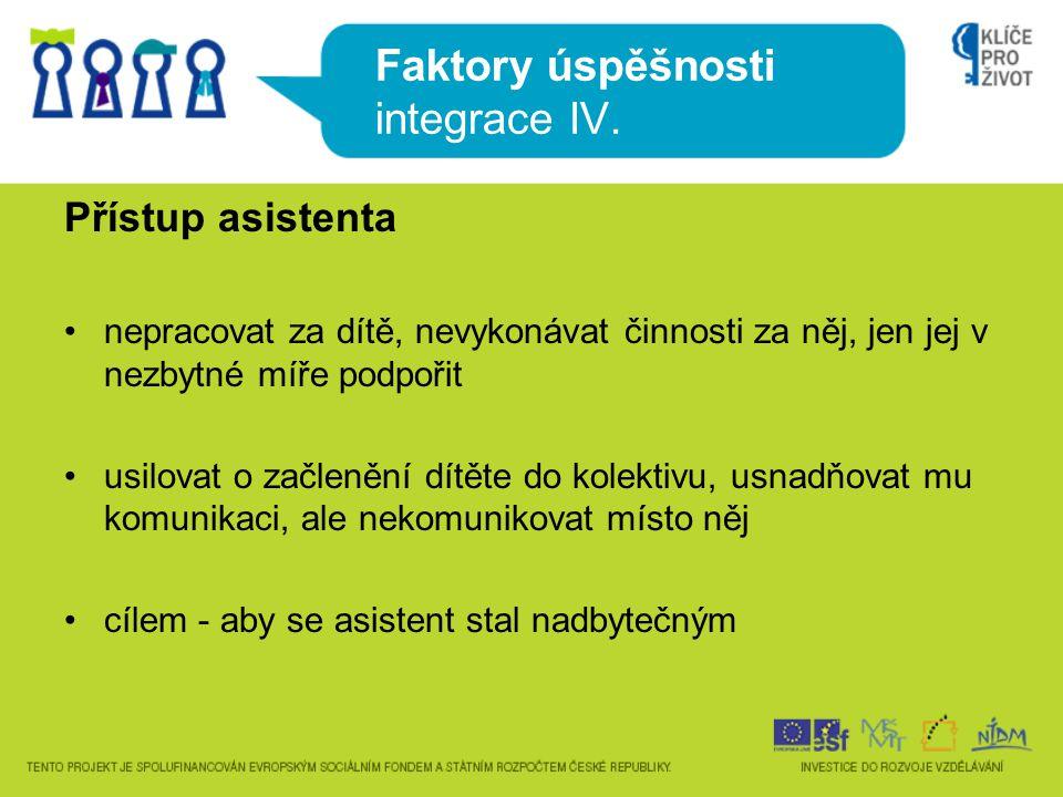Faktory úspěšnosti integrace IV.