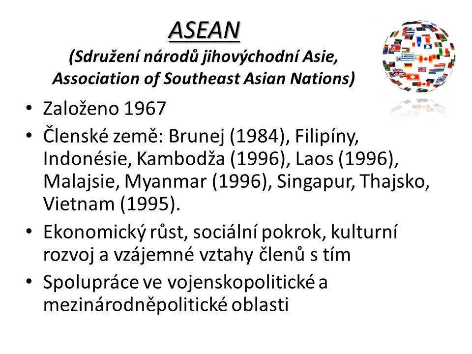 ASEAN (Sdružení národů jihovýchodní Asie, Association of Southeast Asian Nations)