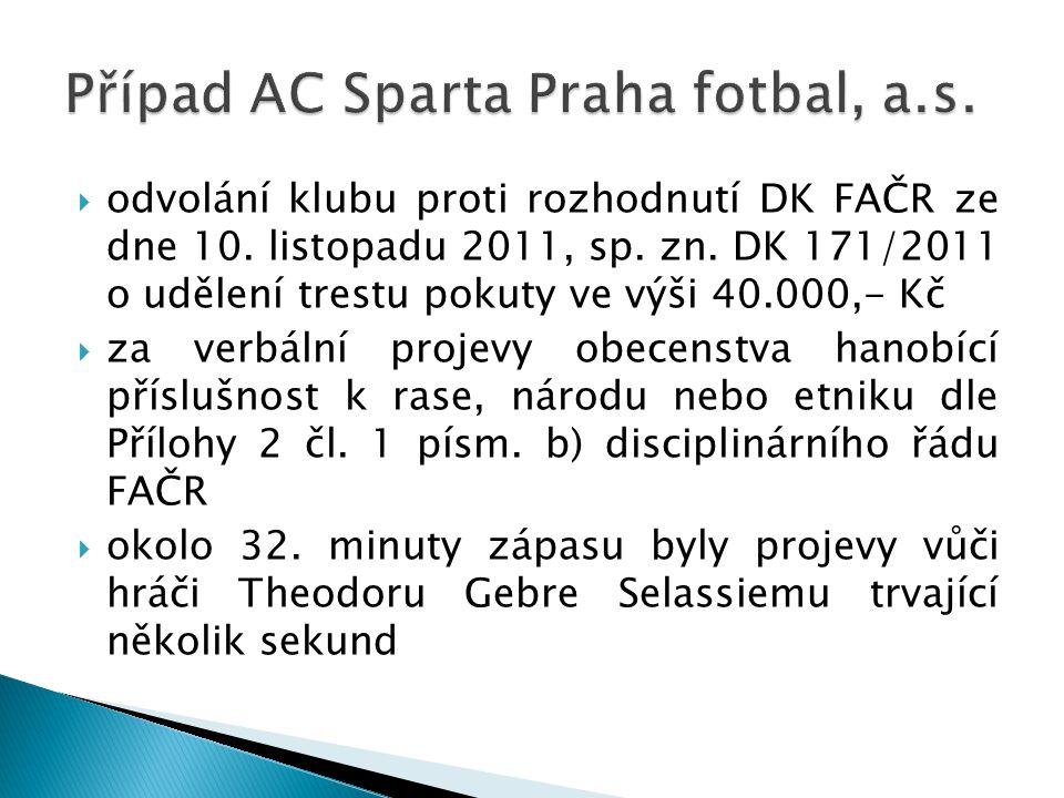 Případ AC Sparta Praha fotbal, a.s.