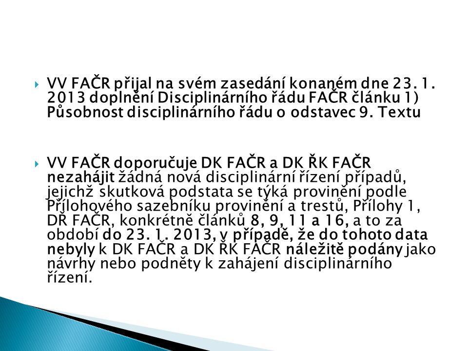 VV FAČR přijal na svém zasedání konaném dne 23. 1