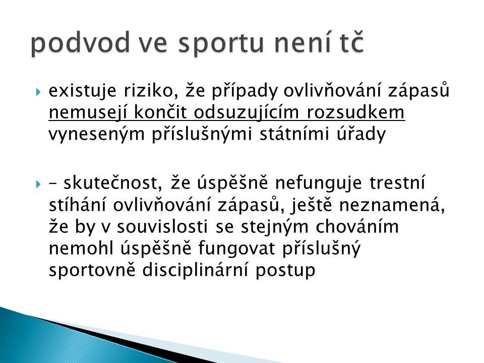 podvod ve sportu není tč