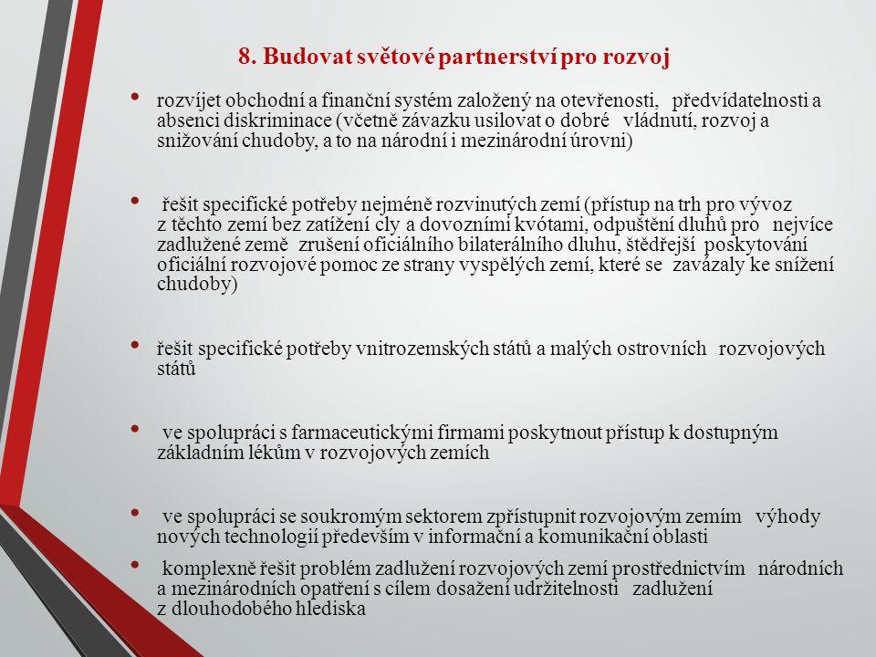 8. Budovat světové partnerství pro rozvoj