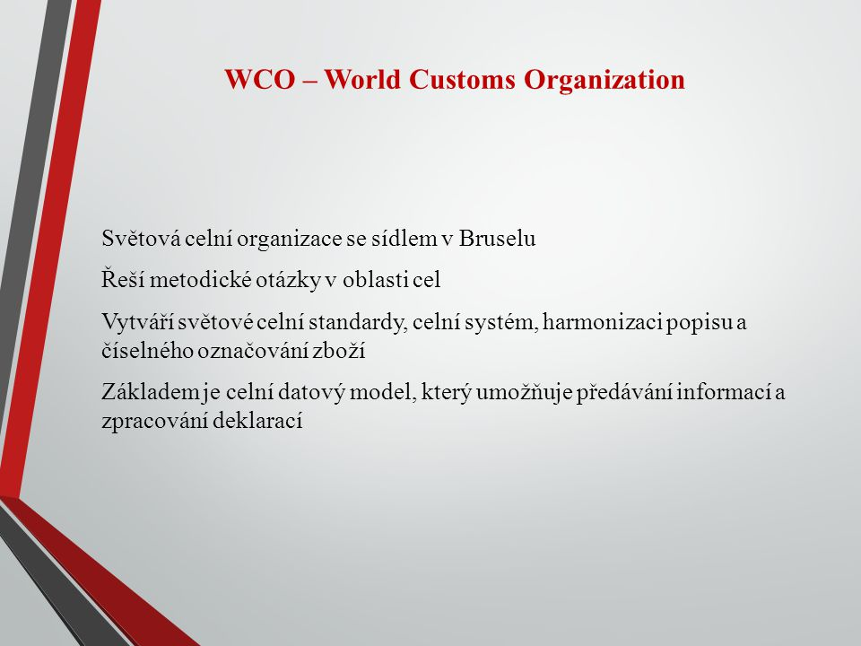 WCO – World Customs Organization
