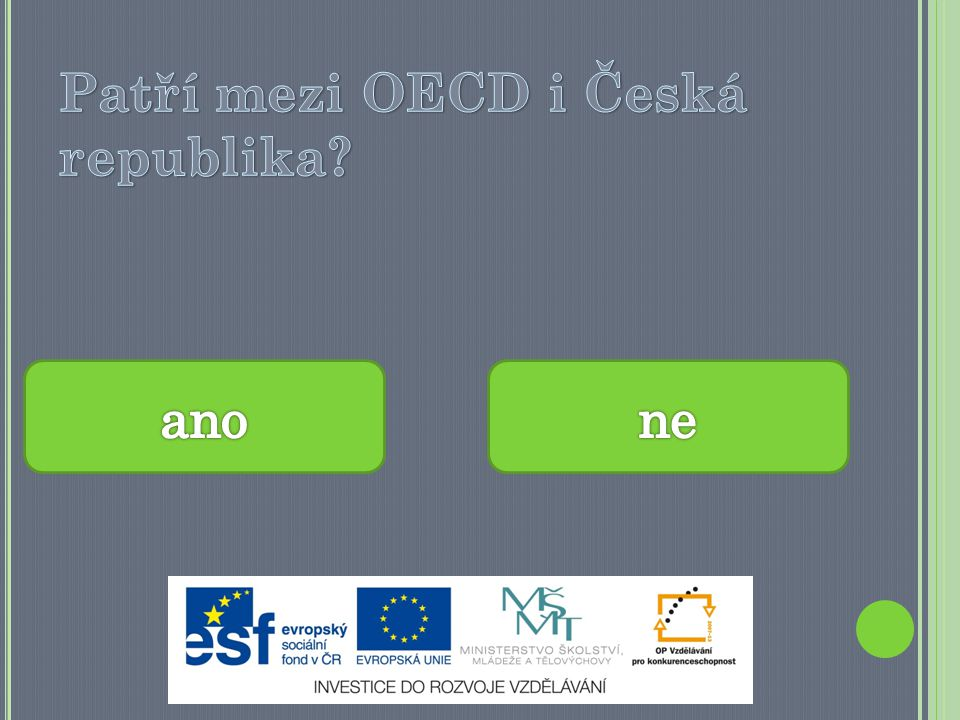 Patří mezi OECD i Česká republika