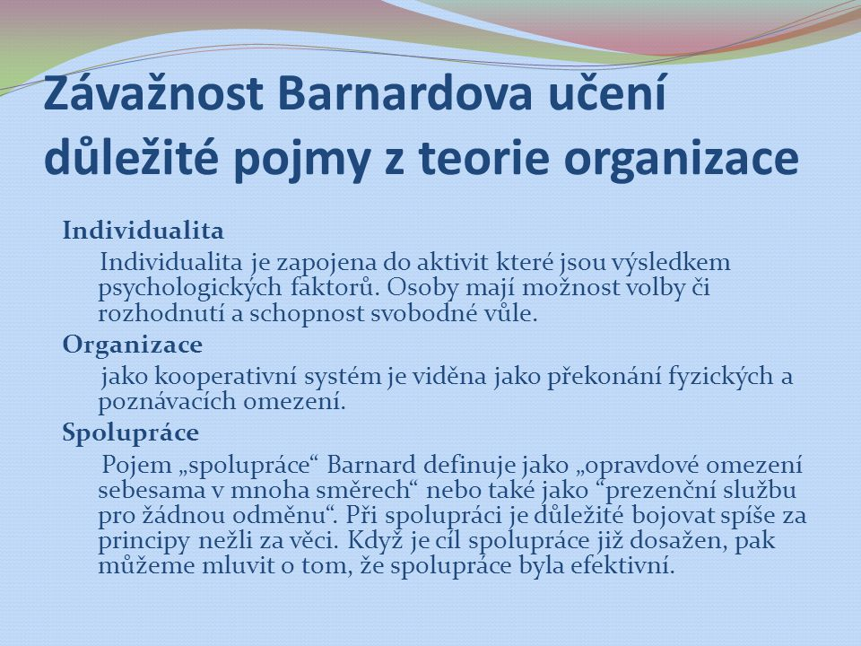 Závažnost Barnardova učení důležité pojmy z teorie organizace