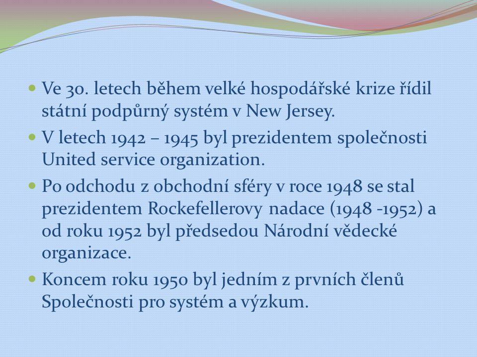 Ve 30. letech během velké hospodářské krize řídil státní podpůrný systém v New Jersey.