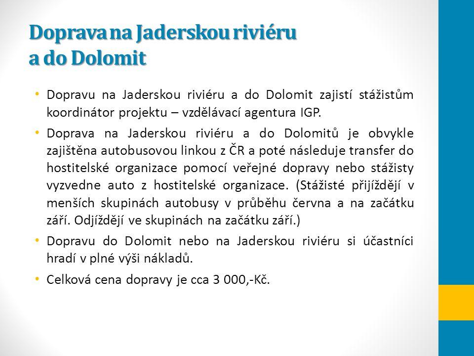 Doprava na Jaderskou riviéru a do Dolomit