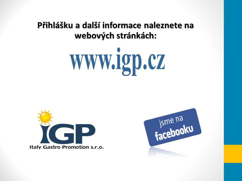 Přihlášku a další informace naleznete na webových stránkách: