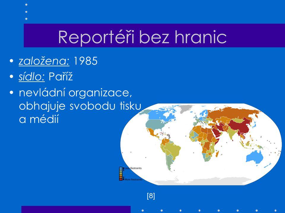 Reportéři bez hranic založena: 1985 sídlo: Paříž