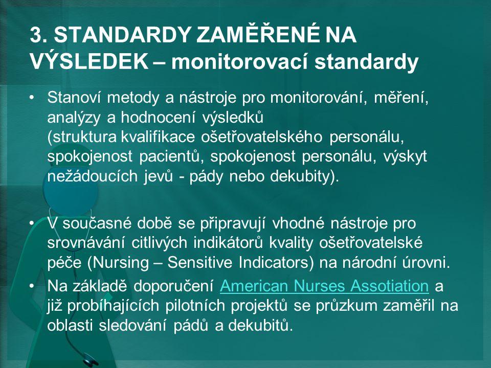 3. STANDARDY ZAMĚŘENÉ NA VÝSLEDEK – monitorovací standardy