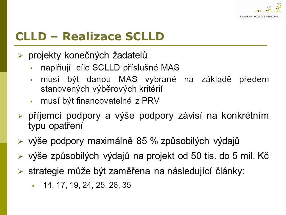 CLLD – Realizace SCLLD projekty konečných žadatelů