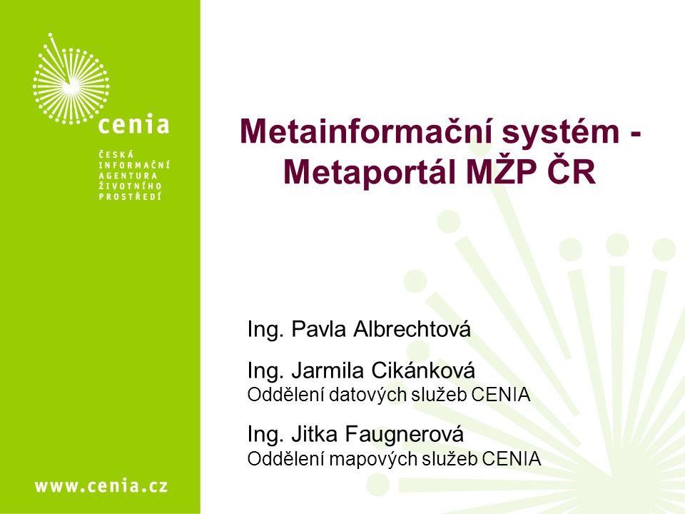 Metainformační systém - Metaportál MŽP ČR