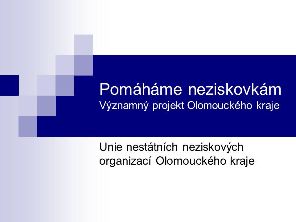 Pomáháme neziskovkám Významný projekt Olomouckého kraje