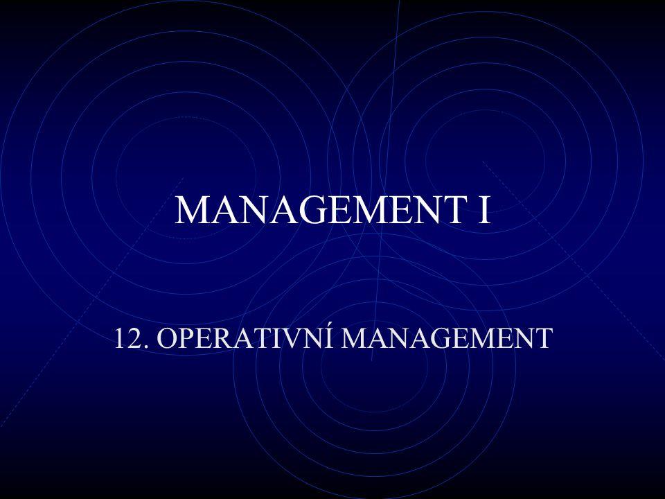 12. OPERATIVNÍ MANAGEMENT