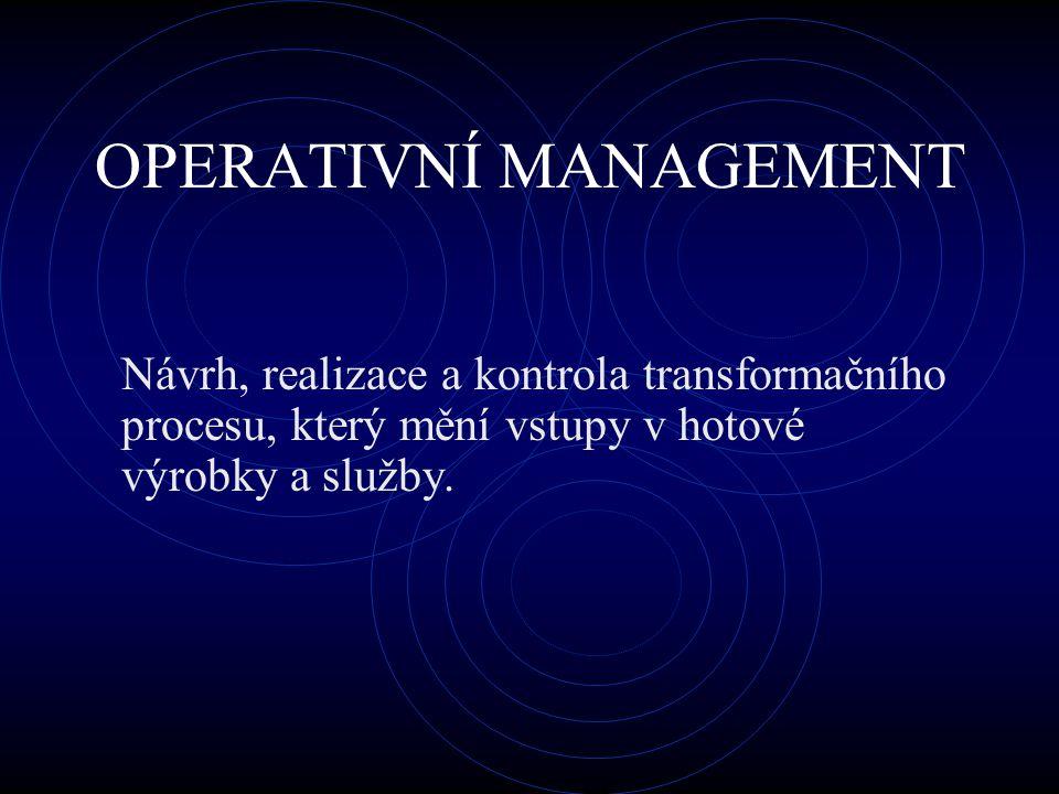 OPERATIVNÍ MANAGEMENT