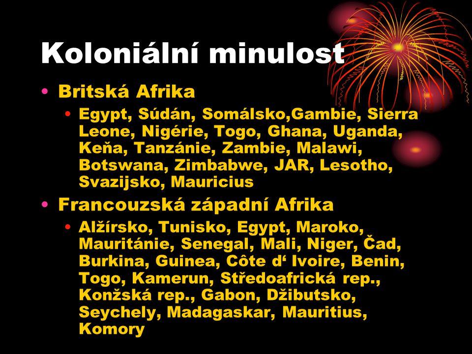 Koloniální minulost Britská Afrika Francouzská západní Afrika