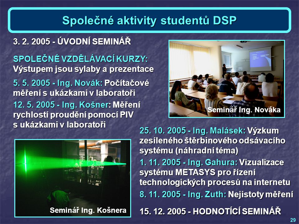 Společné aktivity studentů DSP