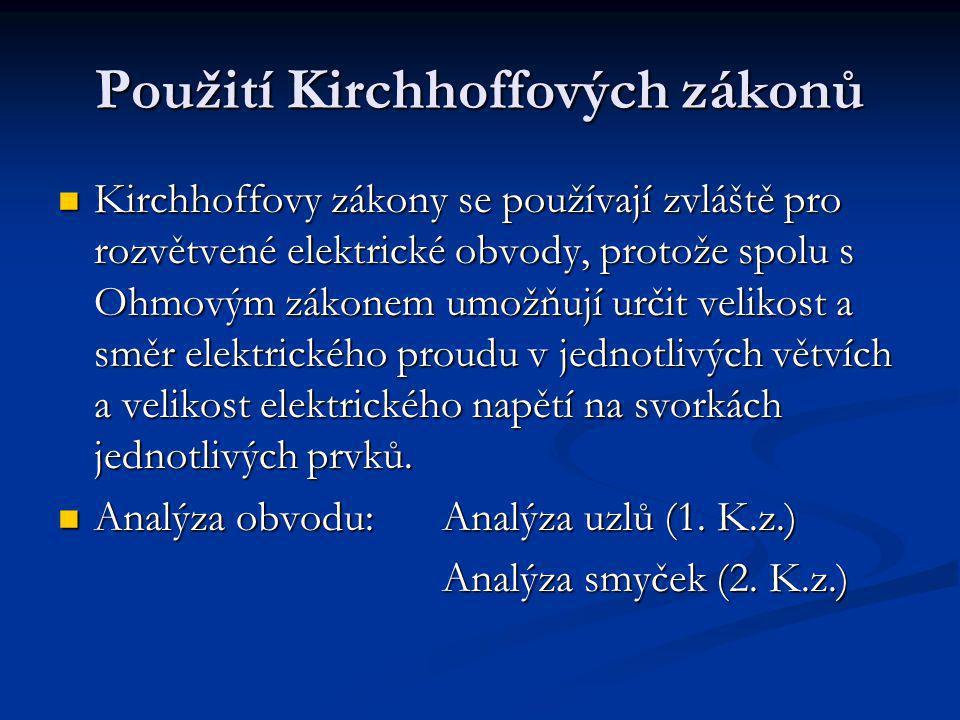Použití Kirchhoffových zákonů