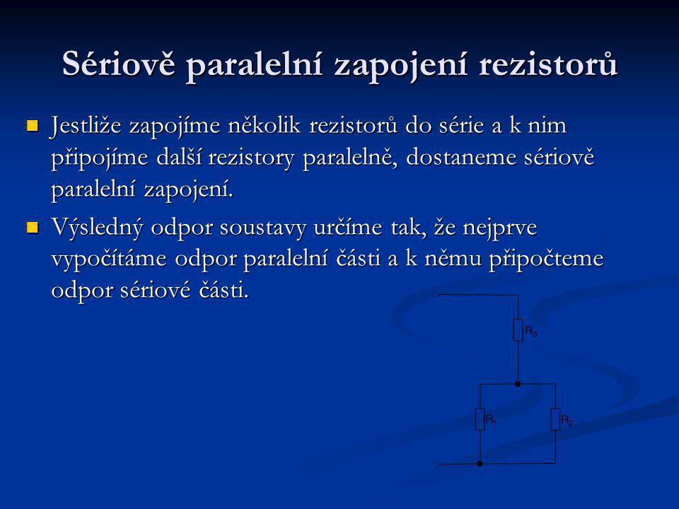 Sériově paralelní zapojení rezistorů