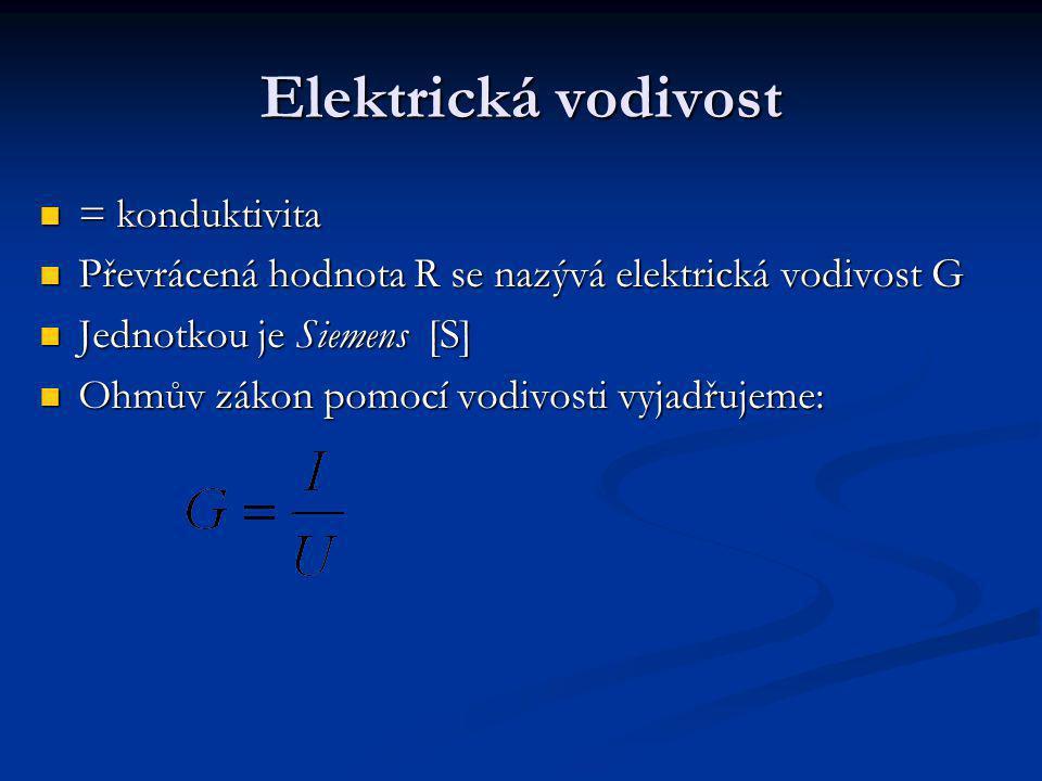 Elektrická vodivost = konduktivita